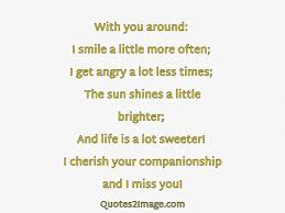 Companionship Quotes Adorable Cherish Your Companionship And I Miss You Missing You Quotes 48 Image