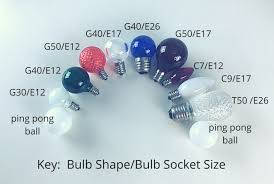 G30 Bulb Size Chart Bulbs Their Shapes Sizes And Bases Christmas Light Source