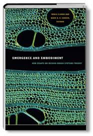 emergence and embodiment new essays on second order systems  duke university press