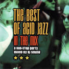The Best of Acid Jazz: In the Mix