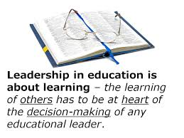 Educational Leadership Quotes Custom Leadership In Education Is About Learning The Learning Of Others