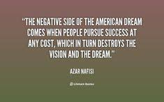 Negative American Dream Quotes Best of I Believe America Is Where I Was Born To Be I Will Make It With