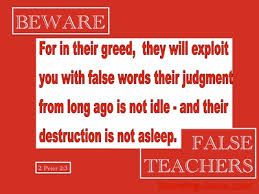 Image result for FALSE TEACHERS OF THE BIBLE TODAY