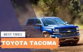 Best Tires for Toyota Tacoma: 2019 Buyer's Guide & Reviews - Talk ...