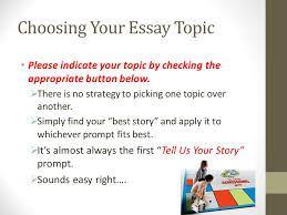 how to make your common application a lot less common ppt video  choosing your essay topic