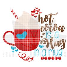 christmas mug clipart. christmas svg, hot cocoa is a hug in mug cut file clipart