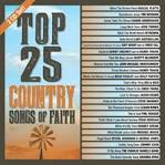 Top 25 Country Songs Of Faith album by