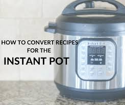 Slow Cooker To Pressure Cooker Conversion Chart