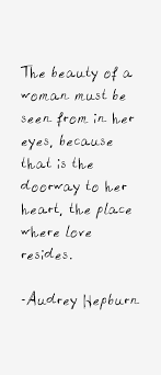 Your Eyes Are So Beautiful Quotes For Her Best of Love Quotes Audrey Hepburn Quotes OMG Quotes Your Daily Dose