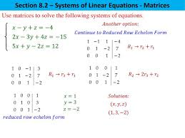 section 8 2 systems of linear equations matrices use matrices to solve the following