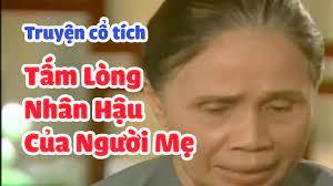 Tấm lòng nhân hậu của người Mẹ dành cho con - Truyện cổ tích Việt Nam hay,  ý nghĩa - YouTube