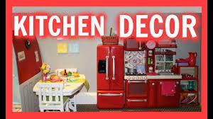 Diy Kitchen Decor American Girl Doll Kitchen Room Decor Youtube