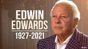 former Governor Edwin Edwards ...
