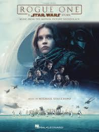 Ноты <b>Rogue</b> One - A Star Wars Story автора Michael Giacchino ...