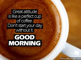Positive Morning Quotes Custom Inspirational Good Morning Messages Motivational Quotes And Wishes