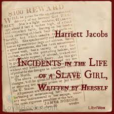 incidents in the life of a slave girl written by herself by incidents in the life of a slave girl written by herself