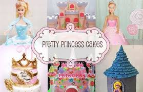 Pretty Princess Cakes Kids And Parenting