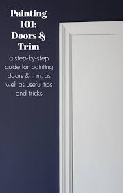 paint interior doorsPainting 101 How to Paint Trim and Doors