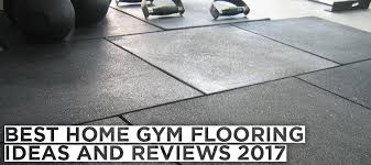 best home gym flooring ideas and reviews 2017