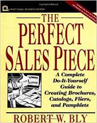 Sales Pamphlets The Perfect Sales Piece A Complete Do It Yourself Guide To