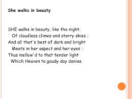 ll she walks in beauty she walks in beautyshe walks in beauty
