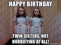 Happy Birthday Twin Meme Funny
