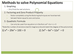 methods to solve polynomial equations 1 graphing only finds the real solutions