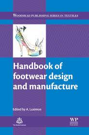 Handbook Of Footwear Design And Manufacture Free Download Handbook Of Footwear Design And Manufacture Ebook By Rakuten Kobo