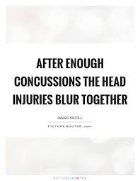 Concussion Quotes Adorable Quotes Concussion Quotes From Athletes