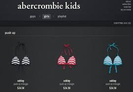 Push Up Bikini Tops At Abercrombie Kids Sociological Images