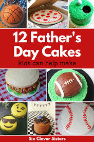 Father S Day Cake Design 12 Fathers Day Cakes For Kids To Help Make For Dad Six