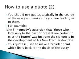 using sources in your essay 8  you should use quotes