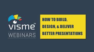 Webinar Design Webinar How To Build Design Deliver Better