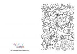 Here is a collection of printable christmas cards to colour, perfect for that special someone in your child's life. Christmas Colouring Cards