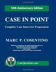 interview case 9780971015852 case in point complete case interview preparation