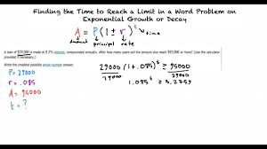 topic finding the time to reach a limit in a word problem on exponential growth or decay