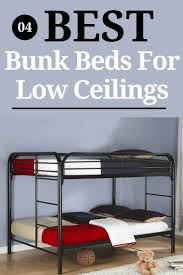 bunk beds for low ceilings. Simple Low Best Bunk Beds For Low Ceilings Ceilings Intended A