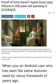 android apple and facebook proof of time travel apple boss says iphone