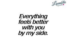 Side Chick Quotes Inspiration Side Chick Quotes Best Of Since Everything Feels Better With You By