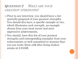 List Of Strengths For Interview Interview Tips Ppt Video Online Download
