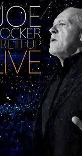 <b>Joe Cocker</b>: Fire It Up <b>Live</b> (Video 2013) - Full Cast & Crew - IMDb