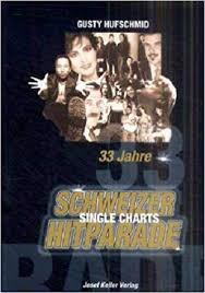 Amazon Single Charts 33 Jahre Schweizer Hitparade Single Charts Gusty Hufschmid