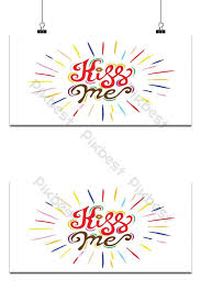 Calligraphy Backgrounds Kiss Me Hand Lettering Vintage Quote With Starburst Modern