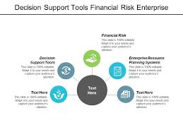 Decision Support Tools Financial Risk Enterprise Resource