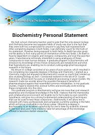 biochemistry personal statement tips  a fantastic biomedical statement that will get you into the field you want our prices are highly affordable and well worth it to ensure your future