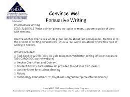 Convince Me Persuasive Writing Intermediate Writing Ccss 3