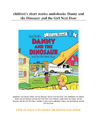 Danny And The Dinosaur Childrens Short Stories Audiobooks Danny And The Dinosaur