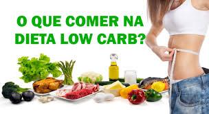 Resultado de imagem para dieta low carb