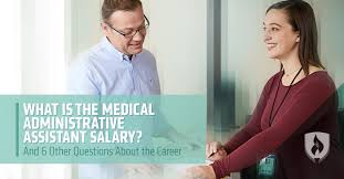 medical assistant pediatrics salary what is the medical administrative assistant salary and 6 other