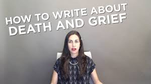 college essay tips how to write about death and grief college essay tips how to write about death and grief